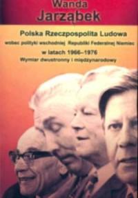 Polska Rzeczpospolita Ludowa wobec - okładka książki