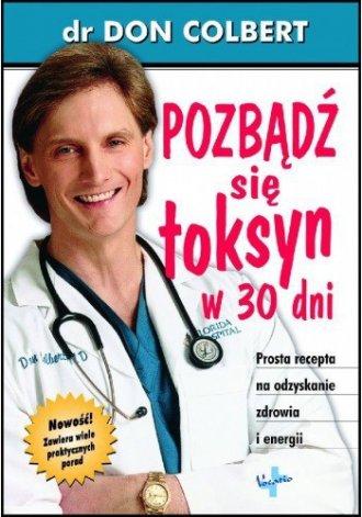 Pozbądź się toksyn w 30 dni - okładka książki
