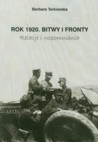 Rok 1920. Bitwy i fronty - okładka książki