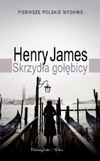 Skrzydła gołębicy - Henry James - okładka książki