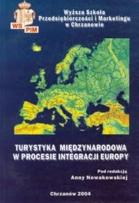 Turystyka międzynarodowa w procesie - okładka książki