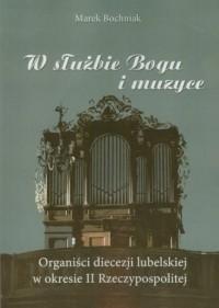 W służbie Bogu i muzyce - Marek - okładka książki