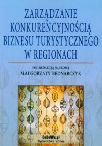 Zarządzanie konkurencyjnością biznesu - okładka książki