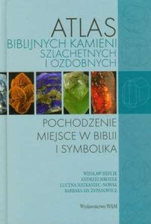 Atlas biblijnych kamieni szlachetnych - okładka książki