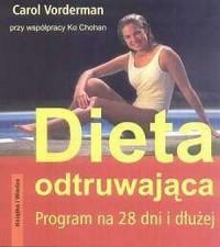 Dieta odtruwająca. Program na 28 dni i dłużej - okładka książki