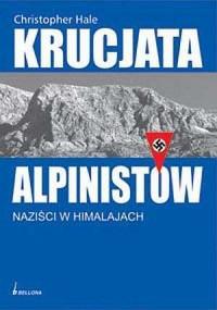 Krucjata alpinistów. Naziści w Himalajach - okładka książki
