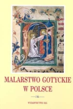 Malarstwo gotyckie w Polsce. Tom - okładka książki