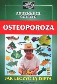 Osteoporoza. Jak leczyć ją dietą - okładka książki