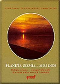 Planeta Ziemia - mój dom - okładka książki