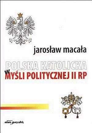 Polska katolicka w myśli politycznej - okładka książki
