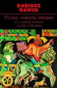 Polska, wieczny romans. O związkach - okładka książki