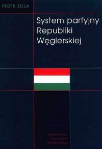 System partyjny Republiki Węgierskiej - okładka książki
