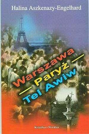 Warszawa - Paryż - Tel Awiw - okładka książki
