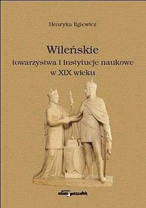 Wileńskie towarzystwa i instytucje - okładka książki