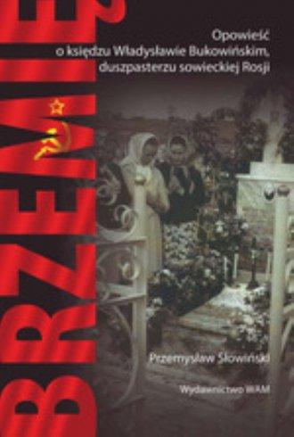 Brzemię. Opowieść i Władysławie - okładka książki