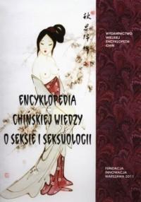 Encyklopedia chińskiej wiedzy o seksie i seksuologii - okładka książki