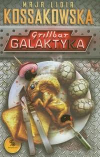 Grillbar Galaktyka - okładka książki