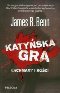 Katyńska gra. Łachmany i kości - okładka książki