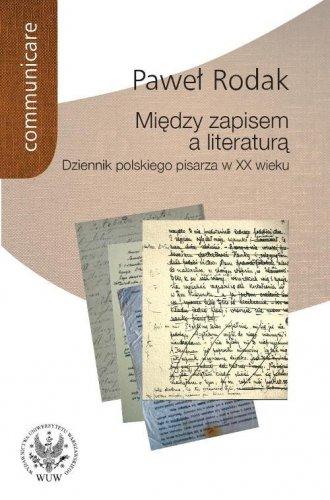 Między zapisem a literaturą - okładka książki