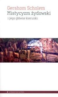 Mistycyzm żydowski i jego główne kierunki - okładka książki