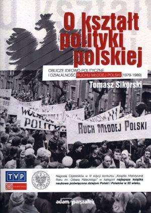 O kształt polityki polskiej. Oblicze - okładka książki
