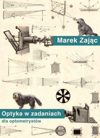 Optyka w zadaniach dla optometrystów - okładka książki