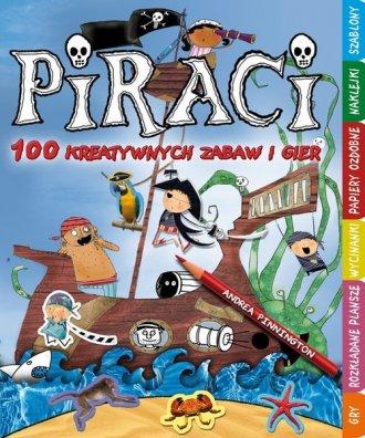 Piraci. 100 kreatywnych zabaw i - okładka książki