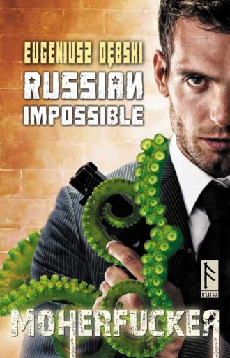 Russian Impossible. Moherfucker - okładka książki