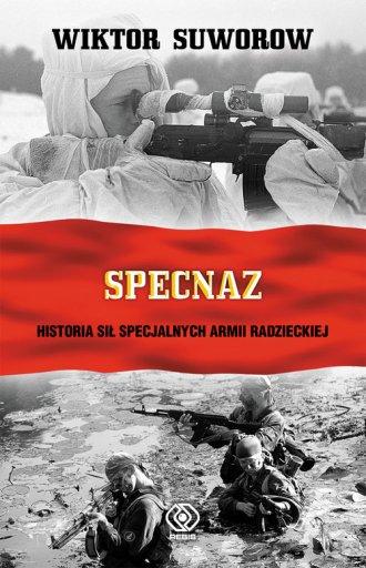 Specnaz. Historia sił specjalnych - okładka książki