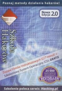 Szkoła Hakerów. Zestaw edukacyjny Nowa Edycja 2.0 - okładka książki
