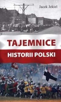 Tajemnice historii Polski - okładka książki