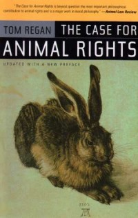 The Case for Animal Rights: Updated with New Preface - okładka książki