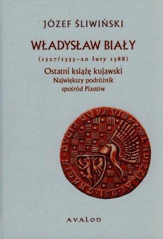 Władysław Biały (1327/1333-20 luty - okładka książki