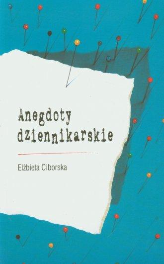 Anegdoty dziennikarskie - okładka książki