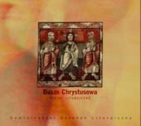 Duszo Chrystusowa. Pieśni liturgiczne (CD) - okładka płyty