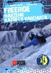 Freeride. Marzenie każdego narciarza - okładka książki