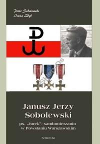 Janusz Jerzy Sobolewski ps. Jurek. - okładka książki