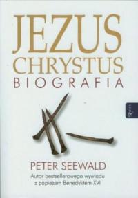 Jezus Chrystus. Biografia - Peter - okładka książki