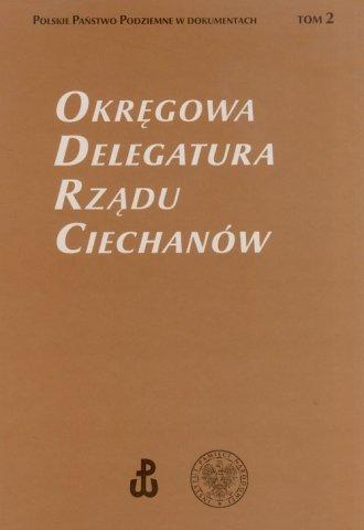 Okręgowa Delegatura Rządu Ciechanów. - okładka książki