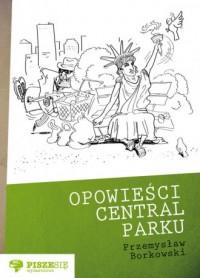 Opowieści Central Parku - okładka książki