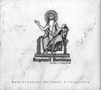 Regnavit Dominus. Pieśni liturgiczne - okładka płyty