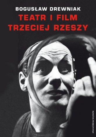 Teatr i film Trzeciej Rzeszy w - okładka książki