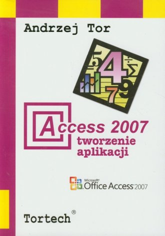 Access 2007. Tworzenie aplikacji - okładka książki