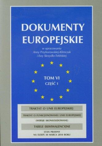 Dokumenty europejskie. Tom 6 cz. - okładka książki