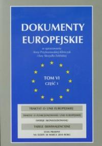 Dokumenty europejskie. Tom 6 cz. 1 - okładka książki