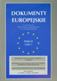 Dokumenty europejskie. Tom 6 cz. 2 - okładka książki