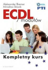 ECDL 7. modułów. Kompletny Kurs - okładka książki