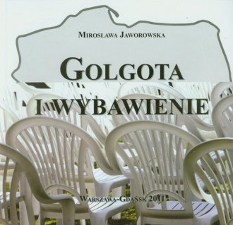 Golgota i wybawienie - okładka książki