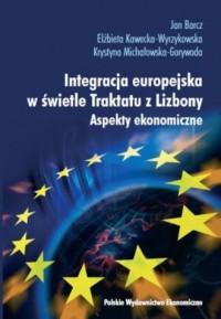Integracja europejska w świetle Traktatu z Lizbony - okładka książki