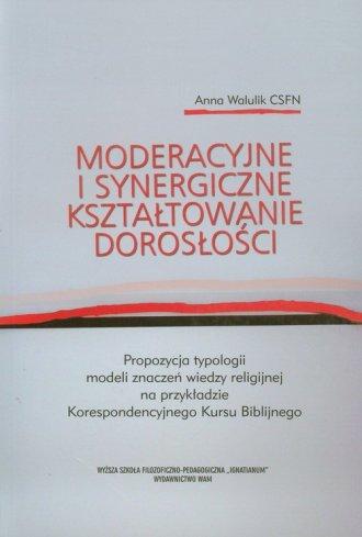 Moderacyjne i synergiczne kształtowanie - okładka książki